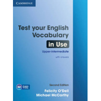 Test Your English Vocabulary in Use Upper-intermediate Book with Answers by Felicity O'Dell, 9781107638785