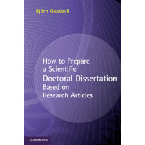 How to Prepare a Scientific Doctoral Dissertation Based on Research Articles by Bjorn Gustavii, 9781107669048