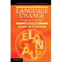 Language Change: Progress or Decay? by Jean Aitchison, 9781107678927