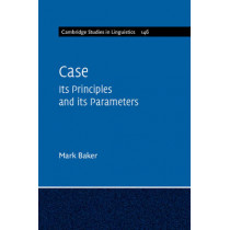 Case: Its Principles and its Parameters by Mark Baker, 9781107690097