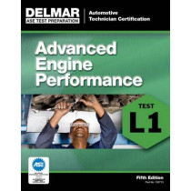 ASE Test Preparation - L1 Advanced Engine Performance by Delmar Cengage Learning, 9781111127138