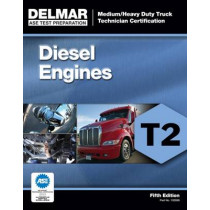 ASE Test Preparation - T2 Diesel Engines by Delmar Cengage Learning, 9781111128982