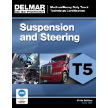ASE Test Preparation - T5 Suspension and Steering by Delmar Cengage Learning, 9781111129019