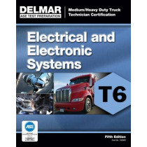 ASE Test Preparation - T6 Electrical and Electronic System by Delmar Cengage Learning, 9781111129026