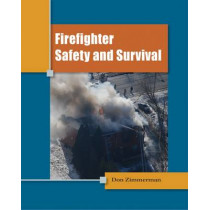 Firefighter Safety and Survival by Don Zimmerman, 9781111306601