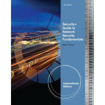 Security+ Guide to Network Security Fundamentals, International Edition by Mark D. Ciampa, 9781111640170