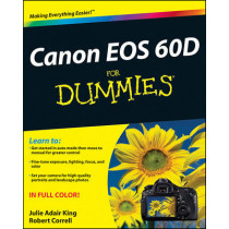 Canon EOS 60D For Dummies by Julie Adair King, 9781118004890