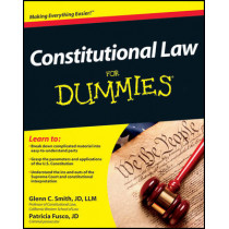 Constitutional Law For Dummies by Glenn Smith, 9781118023785