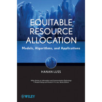 Equitable Resource Allocation: Models, Algorithms and Applications by Hanan Luss, 9781118054680
