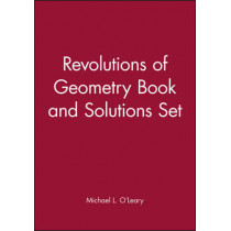 Revolutions of Geometry Book and Solutions Set by Michael L. O'Leary, 9781118064825