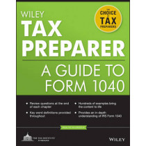 Wiley Tax Preparer: A Guide to Form 1040 by The Tax Institute at H&R Block, 9781118072622
