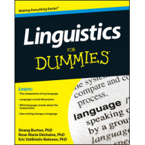 Linguistics For Dummies by Rose-Marie Dechaine, 9781118091692