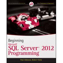Beginning Microsoft SQL Server 2012 Programming by Professor Paul Atkinson, 9781118102282