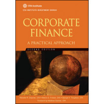 Corporate Finance: A Practical Approach by Michelle R. Clayman, 9781118105375