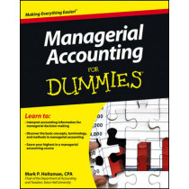 Managerial Accounting For Dummies by Mark P. Holtzman, 9781118116425