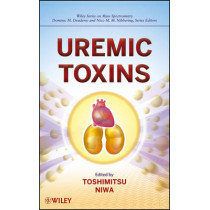 Uremic Toxins by Toshimitsu Niwa, 9781118135136