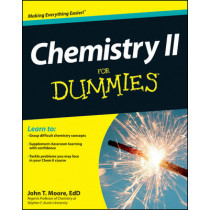 Chemistry II For Dummies by John T. Moore, 9781118164907