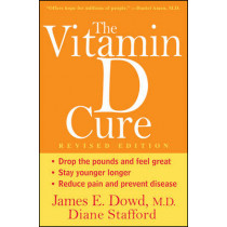 The Vitamin D Cure by James Dowd, 9781118171073