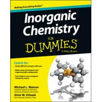 Inorganic Chemistry For Dummies by Michael Matson, 9781118217948