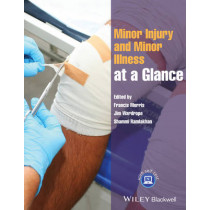 Minor Injury and Minor Illness at a Glance by Francis Morris, 9781118261354