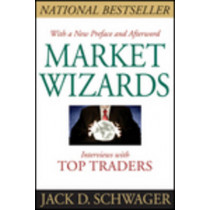 Market Wizards: Interviews with Top Traders Updated by Jack D. Schwager, 9781118273050