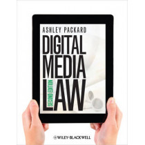 Digital Media Law by Ashley Packard, 9781118290729