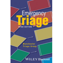 Emergency Triage: Manchester Triage Group by Kevin Mackway-Jones, 9781118299067