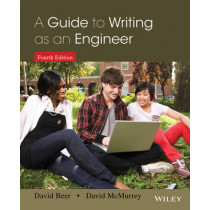 A Guide to Writing as an Engineer by David F. Beer, 9781118300275
