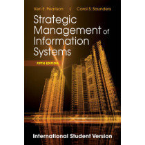 Strategic Management of Information Systems by Keri E. Pearlson, 9781118322543