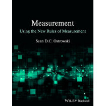Measurement using the New Rules of Measurement by Sean D. C. Ostrowski, 9781118333013