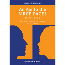 An Aid to the MRCP PACES, Volume 3: Station 5 by Robert E. J. Ryder, 9781118348055