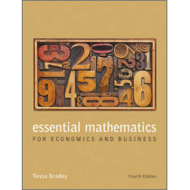 Essential Mathematics for Economics and Business by Teresa Bradley, 9781118358290