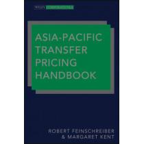 Asia-Pacific Transfer Pricing Handbook by Robert Feinschreiber, 9781118359372