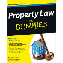 Property Law For Dummies by Alan R. Romero, 9781118375396