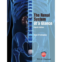 The Renal System at a Glance by Christopher O'Callaghan, 9781118393871