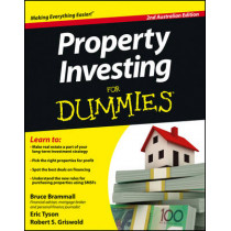 Property Investing For Dummies - Australia by Bruce Brammall, 9781118396704