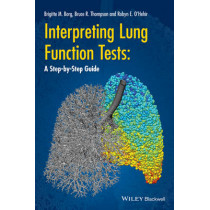 Interpreting Lung Function Tests: A Step-by Step Guide by Bruce R. Thompson, 9781118405512