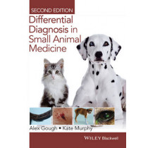Differential Diagnosis in Small Animal Medicine by Alex Gough, 9781118409688