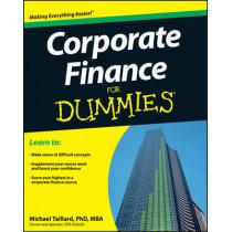Corporate Finance For Dummies by Michael Taillard, 9781118412794