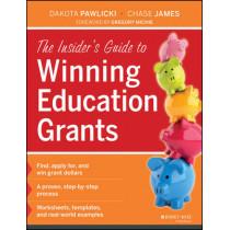 The Insider's Guide to Winning Education Grants by Dakota Pawlicki, 9781118412909
