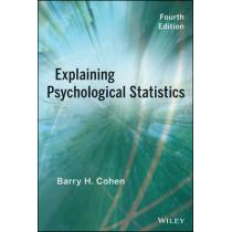 Explaining Psychological Statistics by Barry H. Cohen, 9781118436608