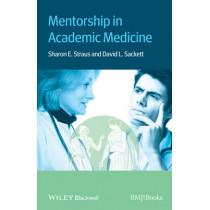Mentorship in Academic Medicine by Sharon Straus, 9781118446027