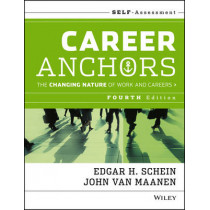 Career Anchors: The Changing Nature of Careers Self Assessment by Edgar H. Schein, 9781118455760