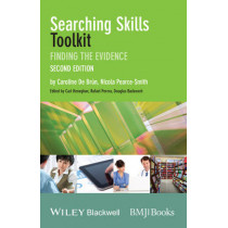 Searching Skills Toolkit: Finding the Evidence by Caroline De Brun, 9781118463130