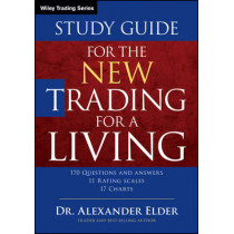 Study Guide for The New Trading for a Living by Alexander Elder, 9781118467459