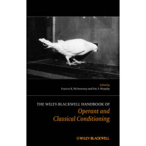 The Wiley Blackwell Handbook of Operant and Classical Conditioning by Frances K. McSweeney, 9781118468180