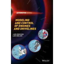 Modeling and Control of Engines and Drivelines by Lars Eriksson, 9781118479995