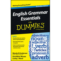 English Grammar Essentials For Dummies - Australia by Wendy M. Anderson, 9781118493311