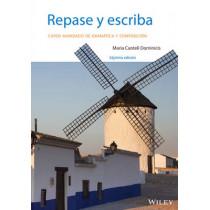 Repase y escriba: Curso avanzado de gramatica y composicion by Maria Canteli Dominicis, 9781118509319