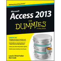Access 2013 For Dummies by Laurie Ulrich-Fuller, 9781118516386